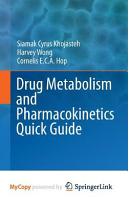Drug Metabolism and Pharmacokinetics Quick Guide Book