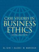 Case Studies in Business Ethics