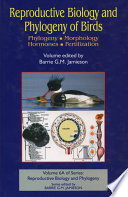 Reproductive Biology And Phylogeny Of Birds Part A