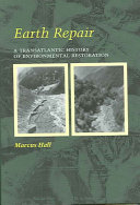 Earth repair: a transatlantic history of environmental restoration