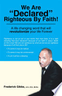 We Are Declared Righteous By Faith