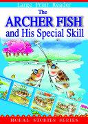 The Archer Fish and His Special Skill Pdf/ePub eBook