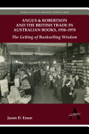 Pdf Angus & Robertson and the British Trade in Australian Books, 19301970