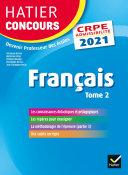 Français tome 2 - CRPE 2021 - Epreuve écrite d'admissibilité [Pdf/ePub] eBook