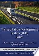 Tms Transportation Management System Basics Microsoft Dynamics 365 For Operations Microsoft Dynamics Ax 2012 R3
