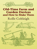 Pdf Old-Time Farm and Garden Devices and How to Make Them