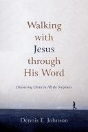 Walking With Jesus Through His Word