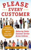 Please Every Customer  Delivering Stellar Customer Service Across Cultures