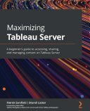 Maximizing Tableau Server [Pdf/ePub] eBook