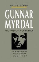 Gunnar Myrdal and America s Conscience
