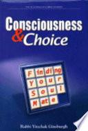 Consciousness & Choice