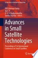 Advances In Small Satellite Technologies