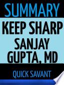 Summary: Keep Sharp by Sanjay Gupta, MD