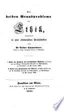 Die beiden Grundprobleme der Ethik, behandelt in zwei akademischen Preisschriften