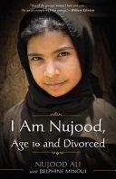 I Am Nujood, Age 10 and Divorced [Pdf/ePub] eBook