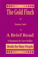 The Goldfinch by Donna Tartt in a Brief Read