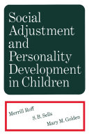 Social Adjustment and Personality Development in Children Book