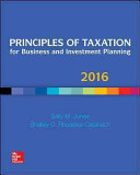 Principles of Taxation for Business and Investment Planning 2016 Edition