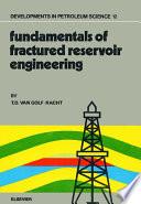 Fundamentals of Fractured Reservoir Engineering