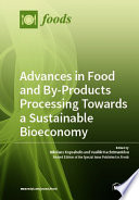 Advances in Food and By Products Processing Towards a Sustainable Bioeconomy
