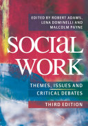 Social Work  Themes  Issues and Critical Debates