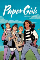 Paper Girls  the Complete Story