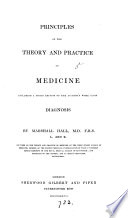 Principles Of The Theory And Practice Of Medicine Including A 3rd Ed Of The Author S Work Upon Diagnosis Book PDF