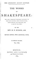 The Works of Shakespeare  the Text Carefully Restored According to the First Editions  Richard III  Henry VIII  Troilus and Cressida