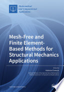 Mesh Free and Finite Element Based Methods for Structural Mechanics Applications