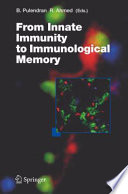 From Innate Immunity to Immunological Memory