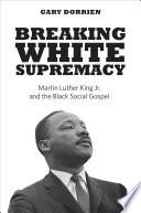Breaking White Supremacy Book