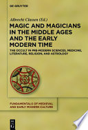 Magic and Magicians in the Middle Ages and the Early Modern Time