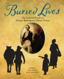 link to Buried lives : the enslaved people of George Washington's Mount Vernon in the TCC library catalog