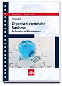 Arbeitsbuch organisch-chemische Synthese