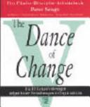 The dance of change: die 10 Herausforderungen tiefgreifender ...