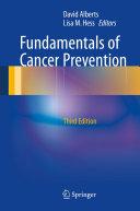 Fundamentals of Cancer Prevention