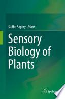 Sensory Biology of Plants