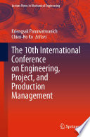 The 10th International Conference on Engineering  Project  and Production Management