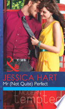 Mr  Not Quite  Perfect  Mills   Boon Modern Tempted  Book