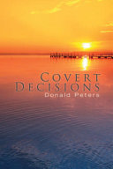 Covert Decisions