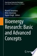 Bioenergy Research  Basic and Advanced Concepts
