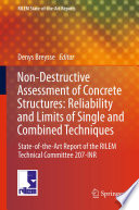 Non Destructive Assessment of Concrete Structures  Reliability and Limits of Single and Combined Techniques