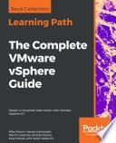 The Complete VMware vSphere Guide