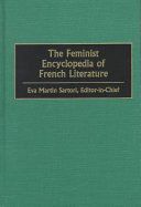 The Feminist Encyclopedia of French Literature