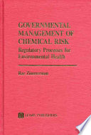 Governmental Management of Chemical Risk Book