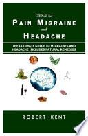 Cbd Oil for Pain Migraine and Headache