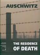 Auschwitz The Residence of Death Rezydencja Smierci Wersja Angielska