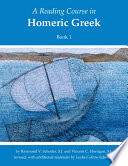 A Reading Course in Homeric Greek  , Livro 1