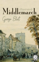 Middlemarch. Illustrated edition Pdf/ePub eBook