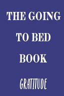 The Going to Bed Gratitude Notebook for Women  Men and Kids to Be Grateful